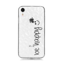 Kryt pro Apple iPhone Xr - Be Happy - 3D textura -  gumový - průhledný