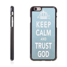 Plasto-kovový kryt pro Apple iPhone 6 / 6S - Keep Calm And Trust God - modro-černý