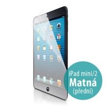 Ochranná fólie pro Apple iPad mini / mini 2 / mini 3 - anti-reflexní (matná)